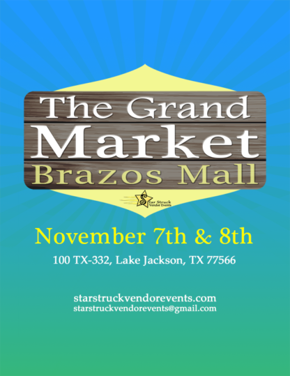 The Grand Market at the Brazos November 7th and 8th 2020