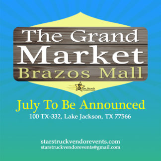 The Grand Market at the Brazos July 2020 presented by Star Struck Vendor Events