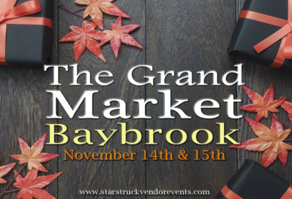 The Grand Market at Baybrook November 14th & 15th