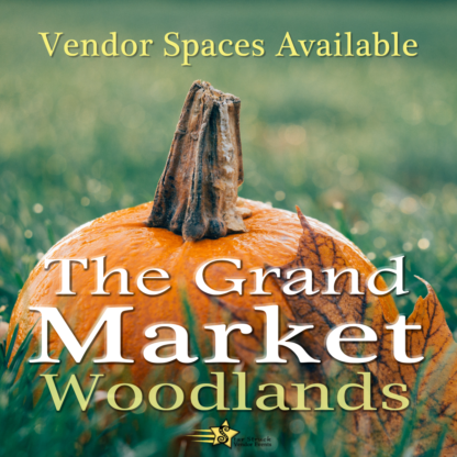 The Grand Market Woodlands October