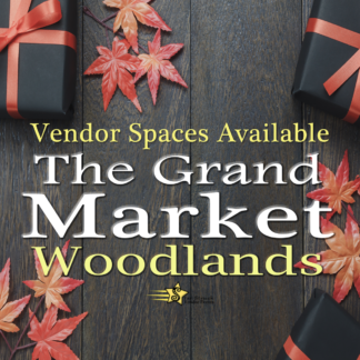 The Grand Market Woodlands November