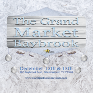 The Grand Market at Baybrook December 12th & 13th