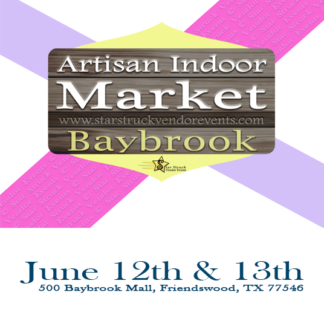 Artisan Indoor Market at Baybrook June 12th & 13th 2021