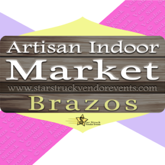 Artisan Indoor Market at The Brazos February 6th & 7th